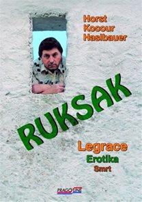 Ruksak - Legrace, erotika, smrt