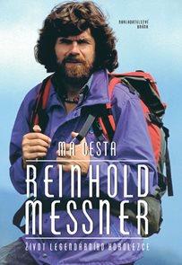 Má cesta - Život legendárního horolezce
