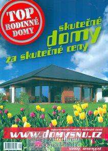 Top Rodinné domy 1/2007 - skutečné domy za skutečné ceny