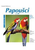 Papoušci 2. díl - Jak na to