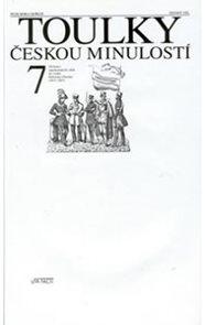 Toulky českou minulostí 7 - Od konce napoleonských válek do vzniku Rakouska-Uherska (1815-1867)
