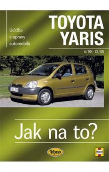 Toyota Yaris 4/99 - 12/05 - Jak na to? - 86. - Jex R.M. - 20,5x26,5