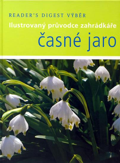 Časné Jaro - I.průvodce zahrádkáře - kolektiv - 23,5x29,5