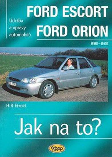 Ford Escort/Orion 9/90 - 8/98 - Jak na to? - 18. - Etzold Hans-Rudiger Dr. - 20,6x28,6
