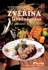 Zvěřina a lahodná masa ve zdravé kuchyni