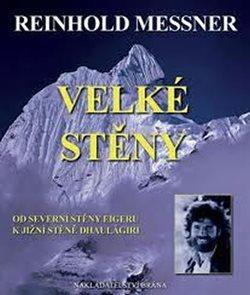 Velké stěny - Messner