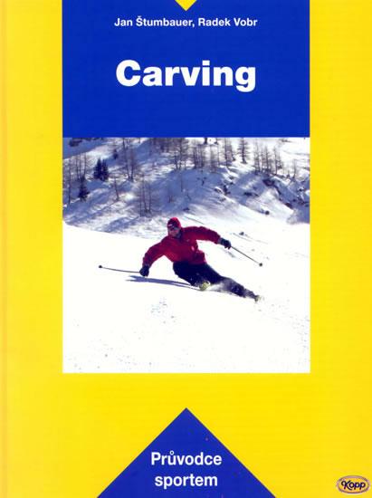 Carving - průvodce sportem - Štumbauer,Vobr - 15,5x20,5