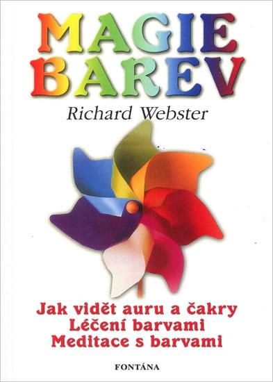 Magie barev - Jak vidět auru barvami - Webster Richard - 14,5x20,5