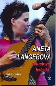 Aneta Langerová - netuctová hvězda