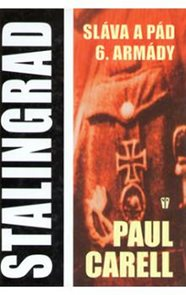 Stalingrad - Sláva a pád 6. armády - dotisk