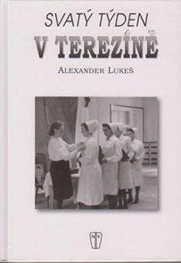 Svatý týden v Terezíně