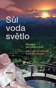 Sůl, voda, světlo - Příručka pro zdravý život