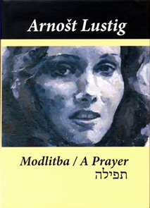 Modlitba/A prayer