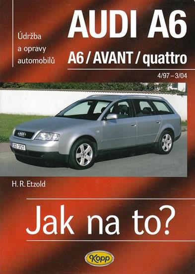 Audi A6/Avant 4/97-3/04 > Jak na to? [94] - Etzold Hans-Rudiger Dr. - 20,5x28,5