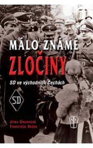 Málo známé zločiny - SD ve východních Čechách