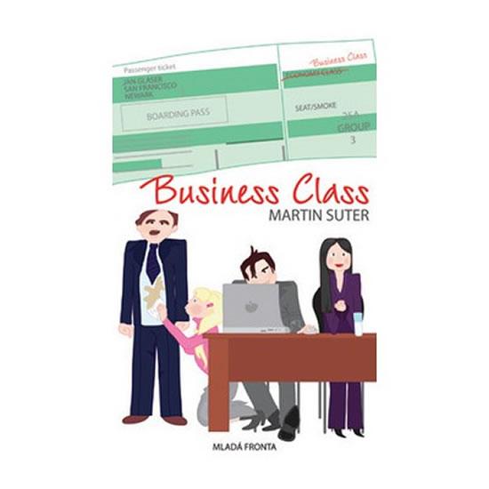 Business Class - Těžký život manažerů – Hamletů dneška - Suter Martin - 11,8x19,5