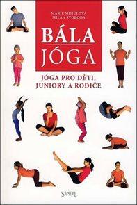 Bála jóga - Jóga pro děti, juniory a rodiče