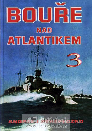 Bouře nad Atlantikem 3 - Perepeczko Andrzej - 16,6x23,7