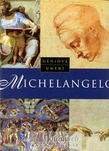 Geniové umění - Michelangelo