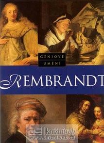 Geniové umění - Rembrandt