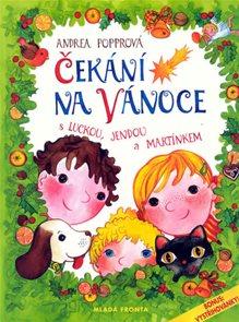 Čekání na Vánoce s Luckou, Jendou a Martínkem