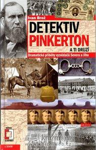 Detektiv Pinkerton a ti druzí - Dramatické příběhy vyzvědačů Severu a Jihu