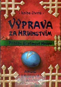 Výprava za hrdinstvím - Příběhy Septimuse Heapa - kniha čtvrtá