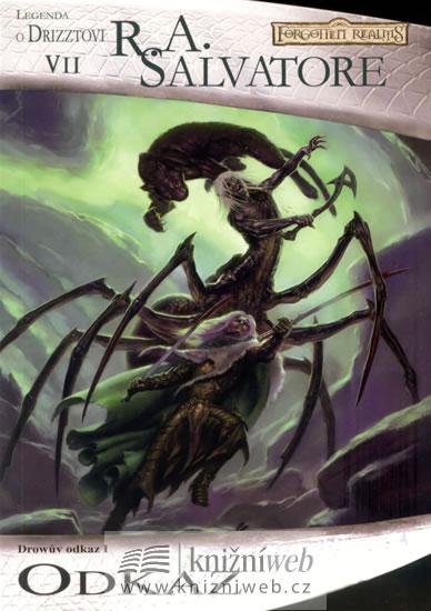 Temný Elf Drizzt 07 - Odkaz - Salvatore R. A. - 14,5x20,5