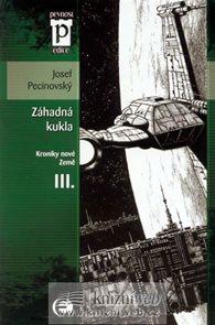 Záhadná kukla - Kroniky nové Země III. (Edice Pevnost)
