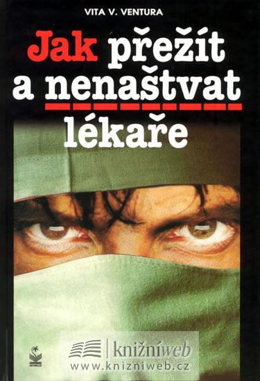 Jak přežít a nenaštvat lékaře - Ventura Vita V. - 14,5x21,3