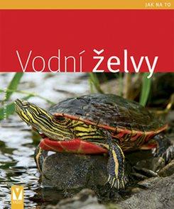 Vodní želvy - Jak na to