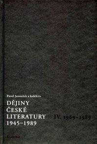 Dějiny české literatury 1945-1989 - IV.díl 1969-1989+CD