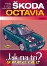 Škoda Octavia od 8/96 - Jak na to? - Speciál
