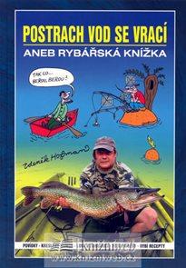 Postrach vod se vrací aneb rybářská knížka
