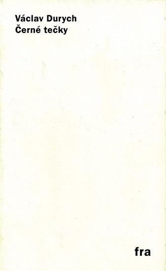 Černé tečky - Durych Václav - 11,2x18,1