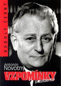 Antonín Novotný - Vzpomínky prezidenta