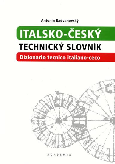 Italsko-český technický slovník - Radvanovský Antonín - 17x24