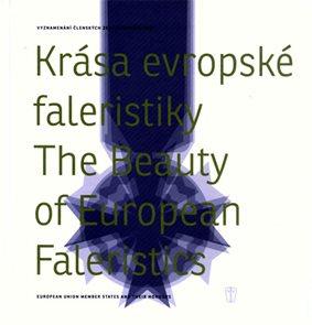 Krása evropské faleristiky/The Beauty of European Faleristics
