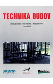 Technika budov - Příručka pro architekty a projektanty