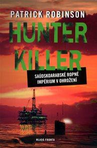Hunter Killer - Saúdskoarabské ropné impérium v ohrožení