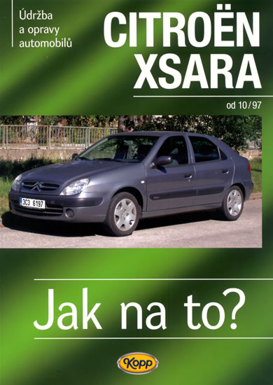Citroën Xsara od 10/1997 - Jak na to? 100. - neuveden - 20,6x28,7