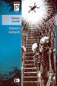 Vzpoura mrtvých (Edice Pevnost)