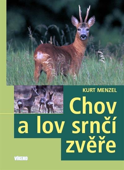 Chov a lov srnčí zvěře - Menzel Kurt - 15,9x21,7
