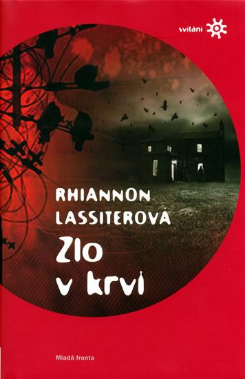 Zlo v krvi (Edice Svítání) - Lassiterová Rhiannon - 13,7x20,5