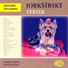 Jorkšírský teriér - Abeceda chovatele