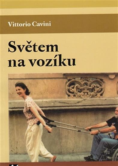 Světem na vozíku - Cavini Vittorio - 14,2x20,6