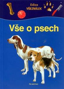 Vše o psech - edice Všeználek