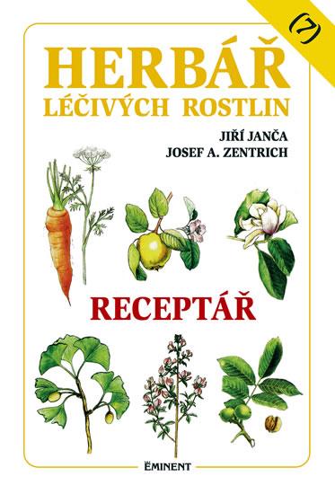 Herbář léčivých rostlin 7 - Receptář - Janča Jiří, Zentrich Josef A. - 14,9x20,6