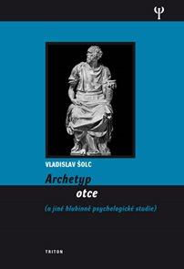 Archetyp otce a jiné hlubinně psychologické studie