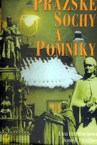 Pražské sochy a pomníky  - 2. vydání